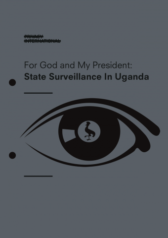 For God and My President: State Surveillance in Uganda