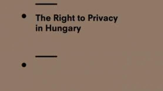 The Right to Privacy in Hungary