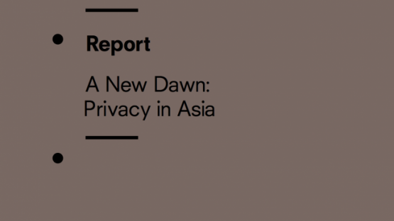 A New Dawn: Privacy in Asia