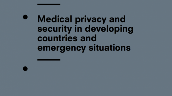 Medical privacy and security in developing countries and emergency situations