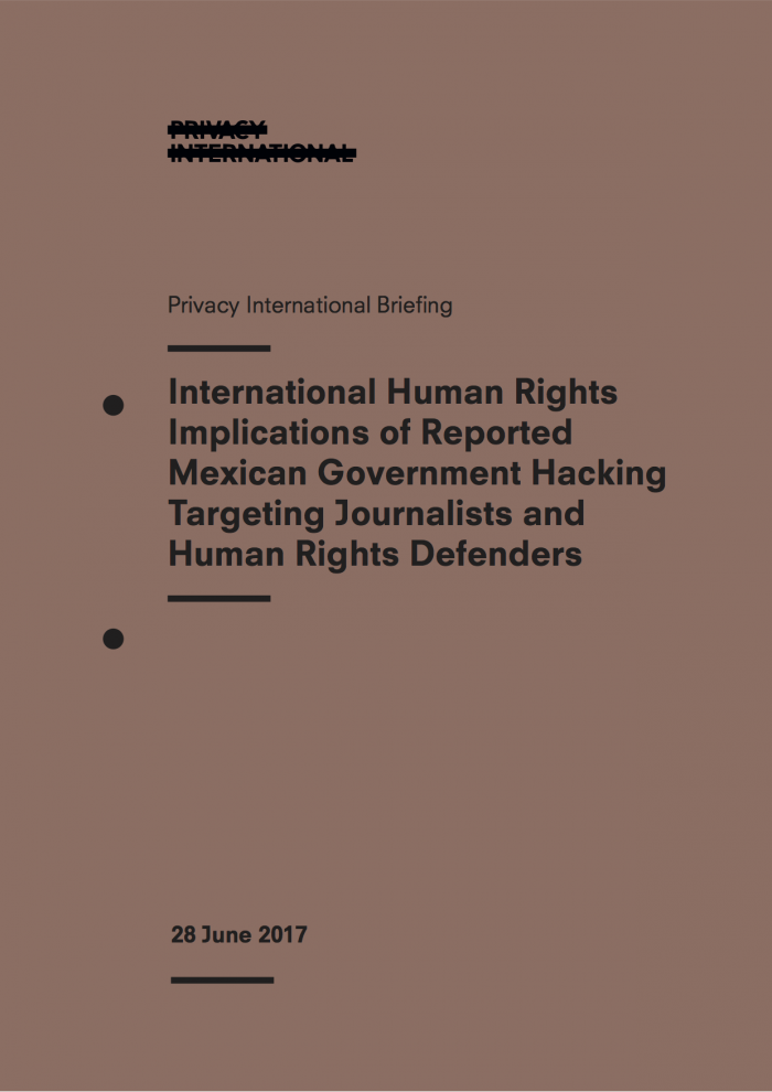 Letter And Briefing On The Human Rights Implications Of Reported Mexican Government Hacking Targeting Civil Society