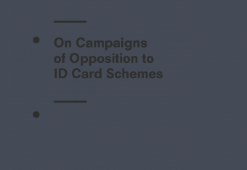 On Campaigns of Opposition to ID Card Schemes