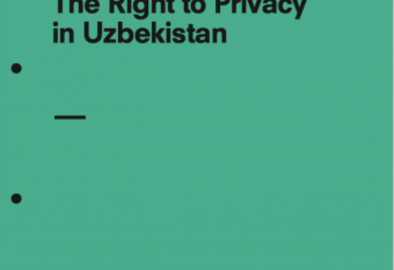 The Right to Privacy in Uzbekistan