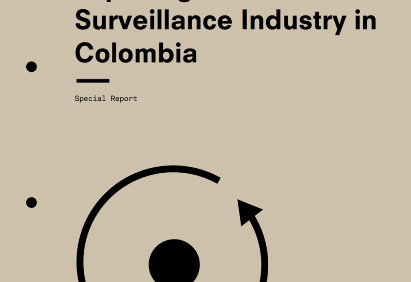 Demand/Supply: Exposing The Surveillance Industry In Colombia