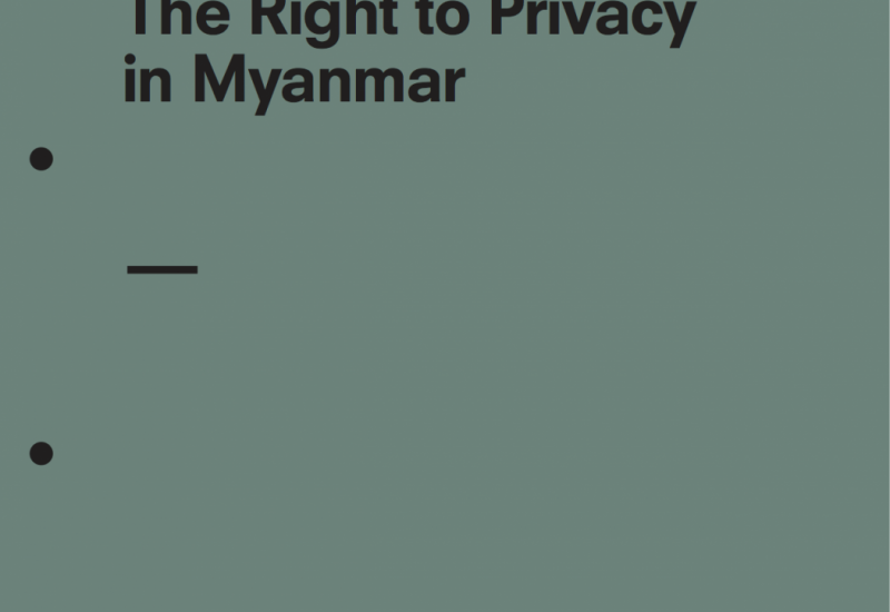 The Right to Privacy in Myanmar
