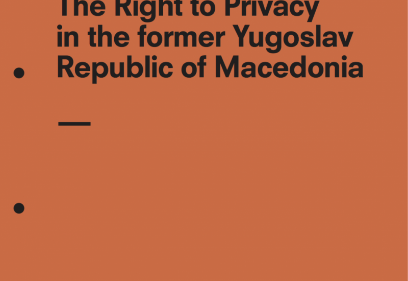 The Right to Privacy in the former Yugoslav Republic of Macedonia