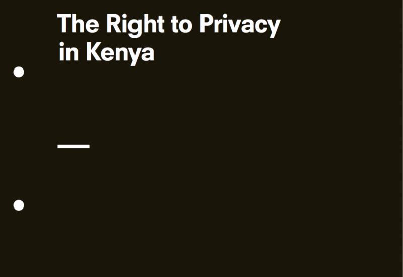 The Right to Privacy in Kenya