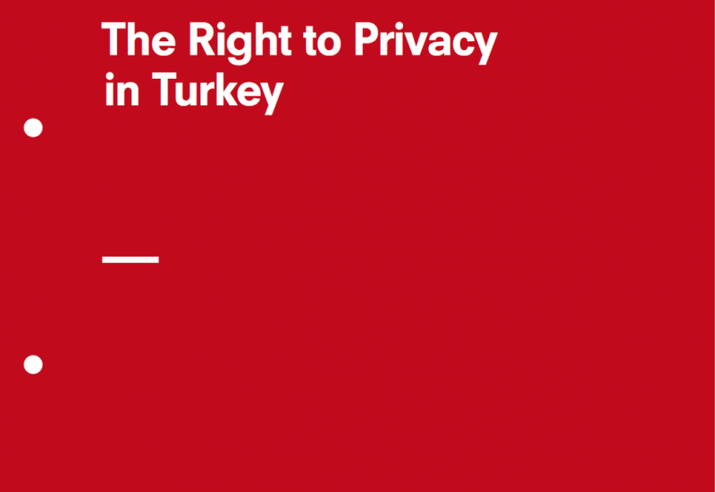 The Right to Privacy in Turkey