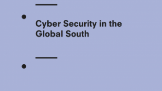 Cyber Security In The Global South: Giving The Tin Man A Heart