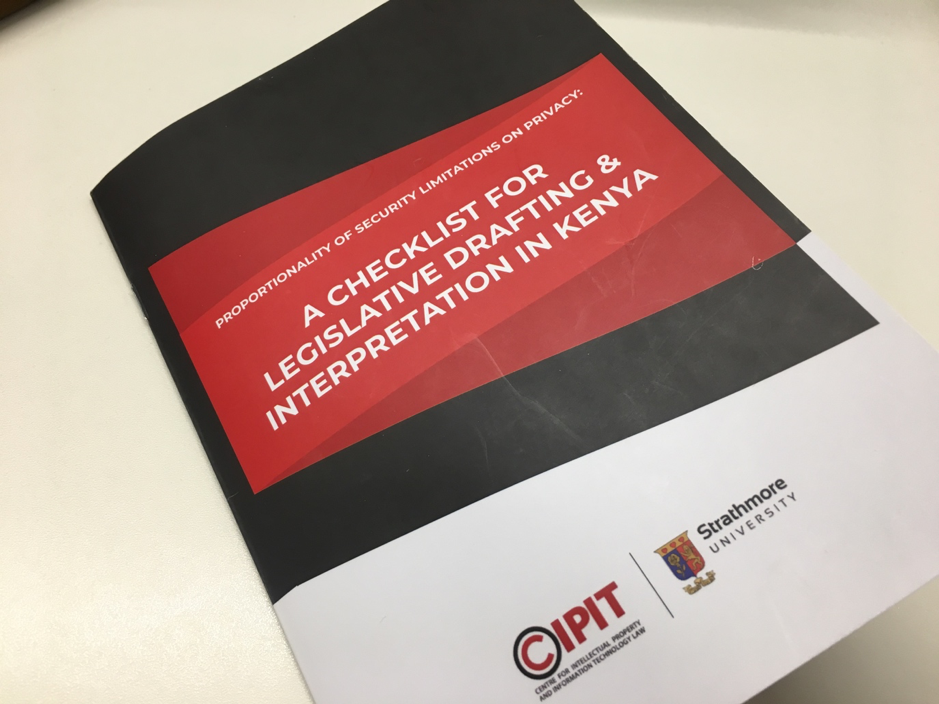 CIPIT'S report - Proportionality of security limitations on privacy: A checklist for legislative drafting and interpretation in Kenya