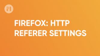Firefox HTTP referer settings