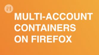 Multi-Account Containers - Firefox